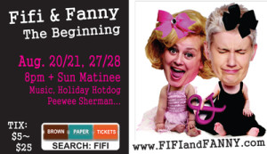 Fifi & Fanny LIVE. Theater Production: The Beginning