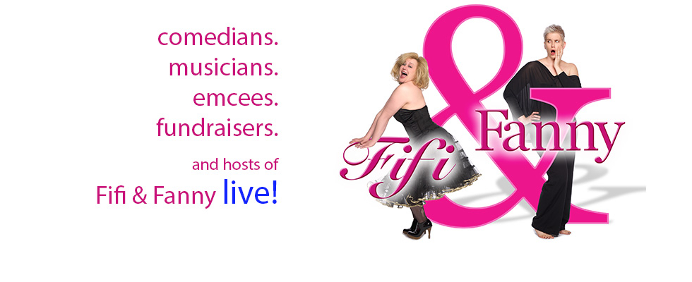 Fifi and Fanny Logo: Comedians, Musicians